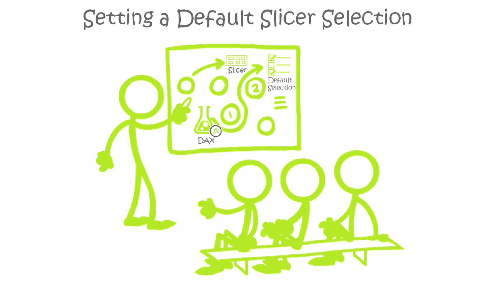Setting a Default Slicer Selection - PowerPivotPro