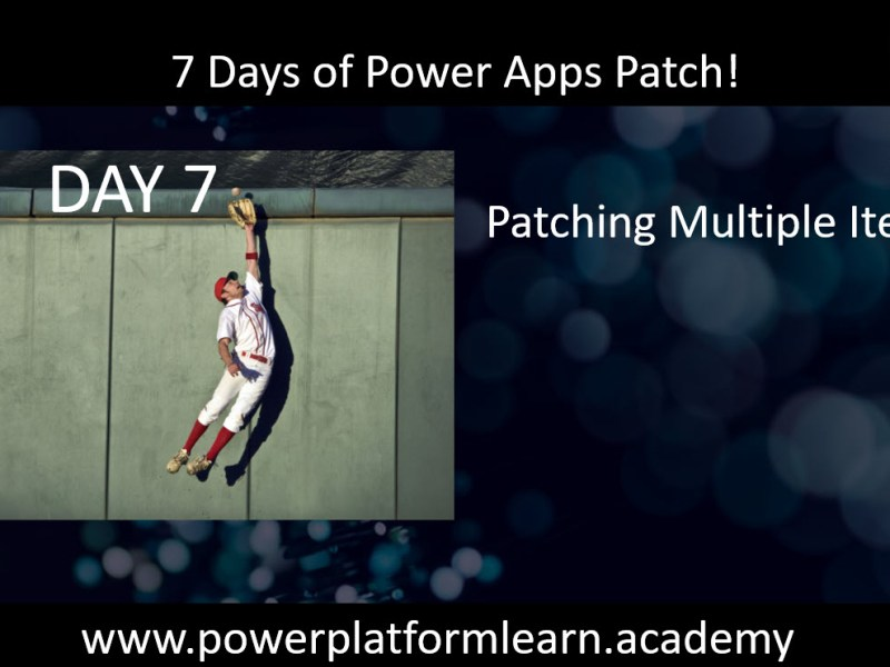 Patch Forall Mutliple Items Power Fx