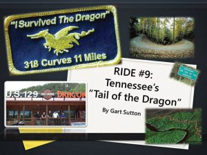 "Industry 20-group moderator Gart Sutton has found a renewed interest in sharing his rides on his blog at gartrides.com. Among his storied rides is the ""Tail of the Dragon"" in Tennessee."