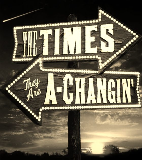 times-are-changin