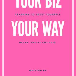 your biz your way