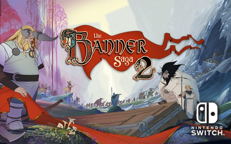 Win copies of The Banner Saga 1 & 2 on Switch