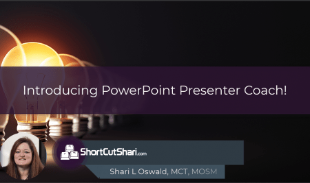 TIP!Tuesday! Introducing PowerPoint Presenter Coach!