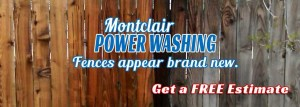 Power Washing Fences - Montclair, New Jersey
