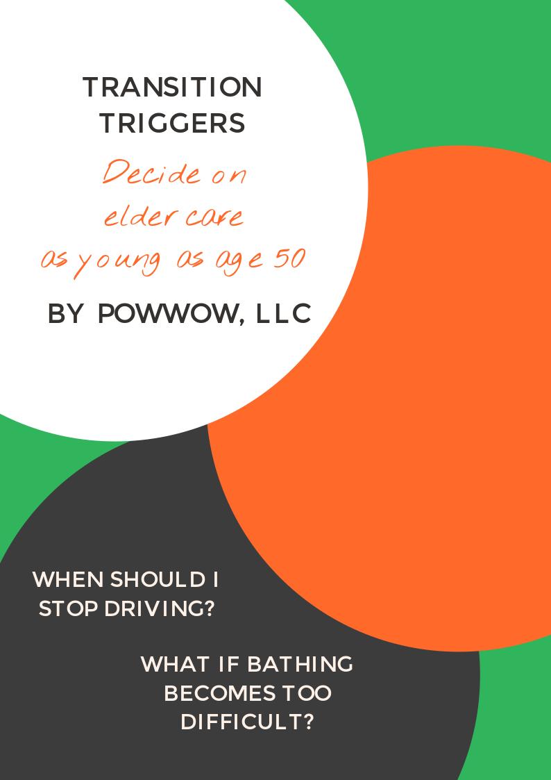 Transition Triggers by Powwow, LLC