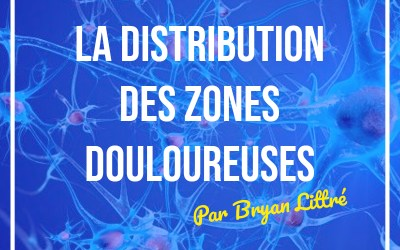 Distribution de zones douloureuses : Dynatomes vs Dermatomes