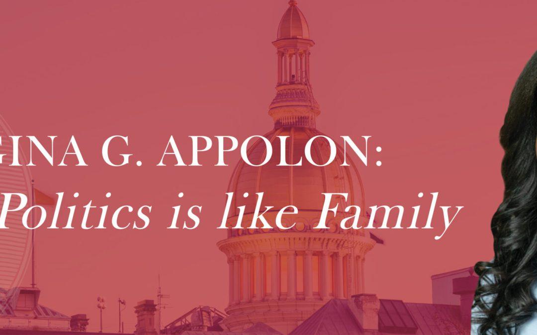 Regina Appolon: When Politics is Like Family