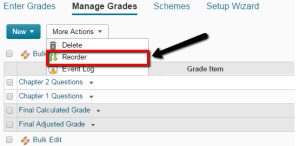 Clicking on Reorder in Manage Grades within D2L