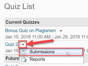 Screenshot of the Quiz List area in D2L, with the dropdown arrow next to a quiz highlighted, and the submissions option highlighted/selected.