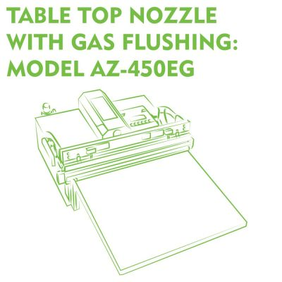 Table Top Nozzle With Gas Flushing Model AZ-450EG