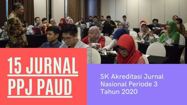 Sebanyak 15 Jurnal Anggota PPJ PAUD Indonesia Dapat SK Akreditasi Jurnal
