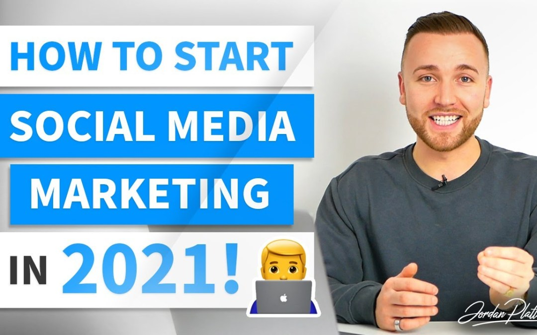 How to Start a Social Media Marketing Agency (SMMA 2021) – Digital Marketing Tutorial for Beginners