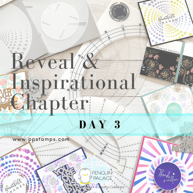 Reveal and Inspirational Chapter Day 3