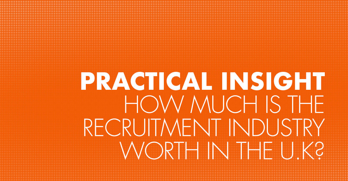 How much is the recruitment industry worth in the U.K?