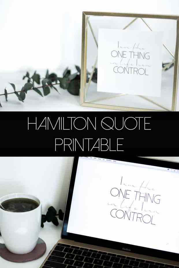 Hamilton Quote Free Printable and Desktop Wallpaper