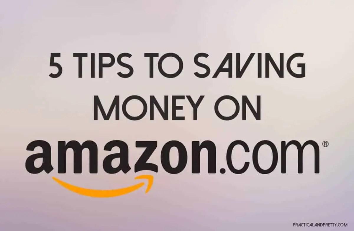 Amazon Money Saving Tips