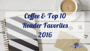 Coffee & Top 10 Reader Favorites 2016