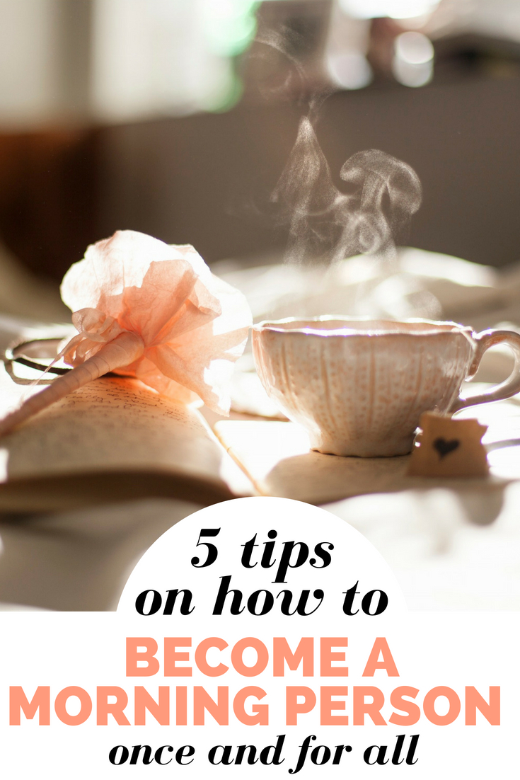 how to become a morning person tips