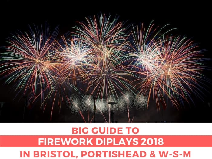 Firework Displays in Bristol, Portishead, North Somerset 2018