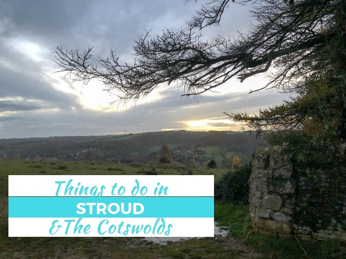 In this article I share ideas of things to do in Stroud and the Cotswolds, recommend a very family friendly cafe & talk about where to stay in Stroud with 5 Valleys Aparthotel and Michael Paul Holidays
