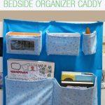 Diy Bedside Organizer Caddy With Printable Pattern