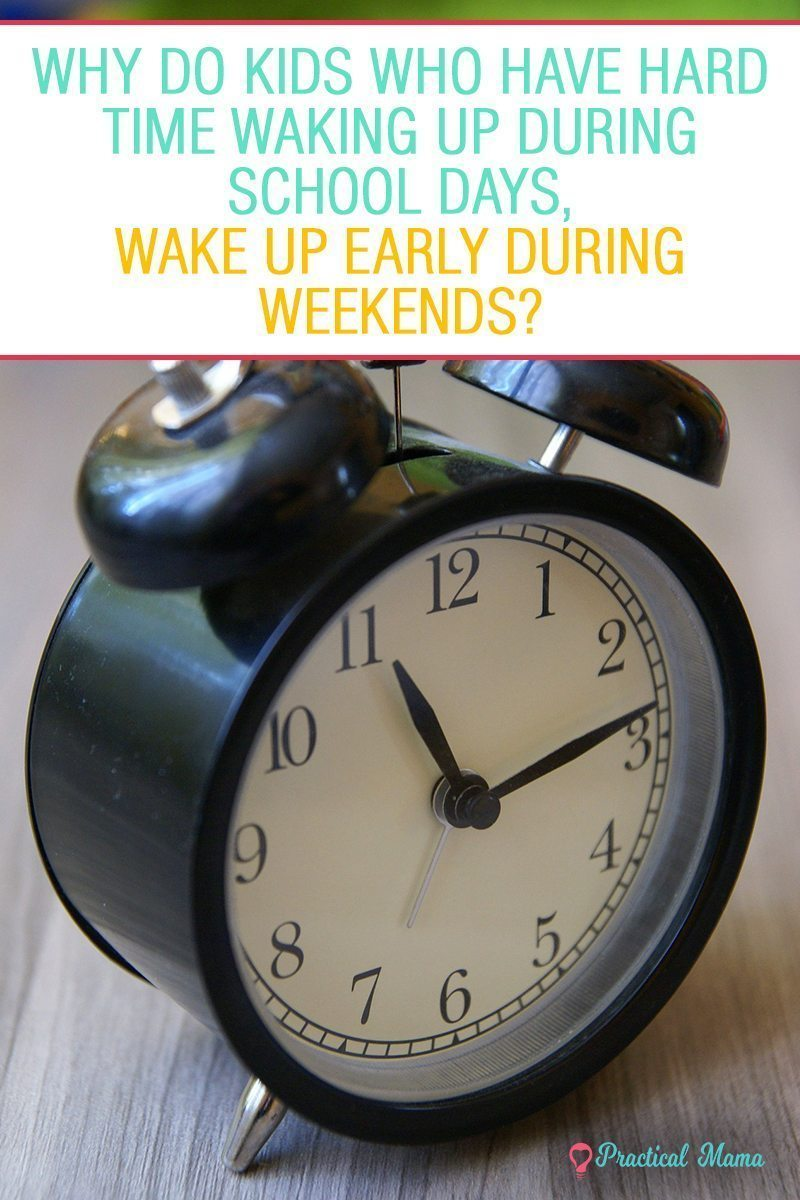 Kids Have Hard Time Waking Up During Week Wake Up Early On Weekends