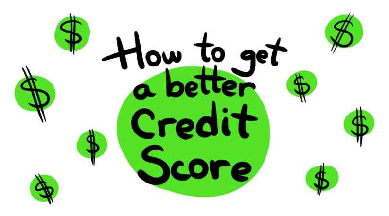 How to get a better credit score