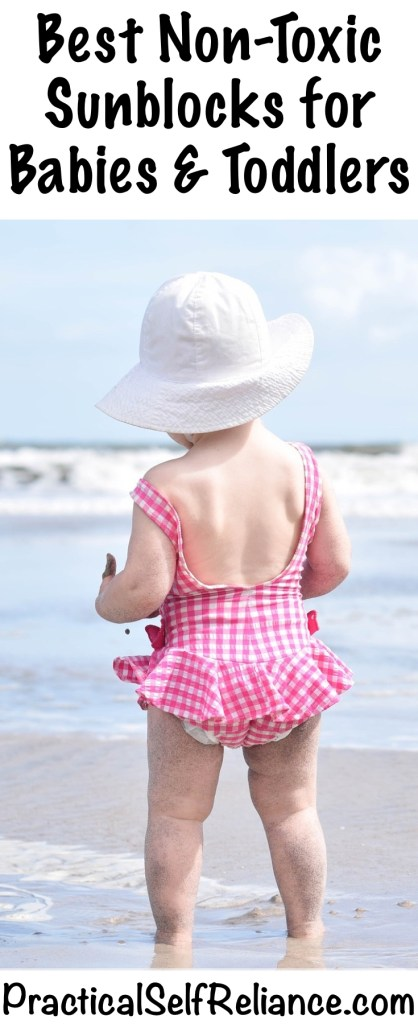 Best Non-Toxic Sunblocks for Babies and Toddlers #naturalsunblock #diysunscreen #naturalsunscreen #nontoxicsunscreen #nontoxickids #ecofriendly