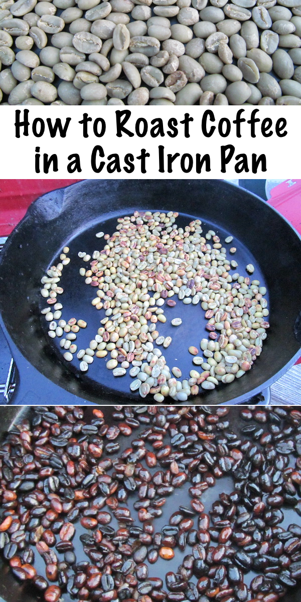 How to Roast Coffee in a Cast Iron Pan ~ Roasting Coffee Cowboy Style ~ Campfire Roast Coffee or Coffee Roasted on a Camp Stove. Fresh roasted coffee makes the best tasting cup! #castiron #castironrecipes #coffee #howto #diycoffee #coffeehacks #campinghacks #camping #campingfood #campingrecipes #howtomakecoffee #coffee #survival #preparedness #prepper #shtf #glamping