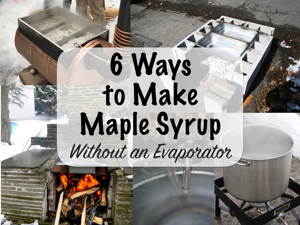 Ways to Make Maple Syrup Without an Evaporator
