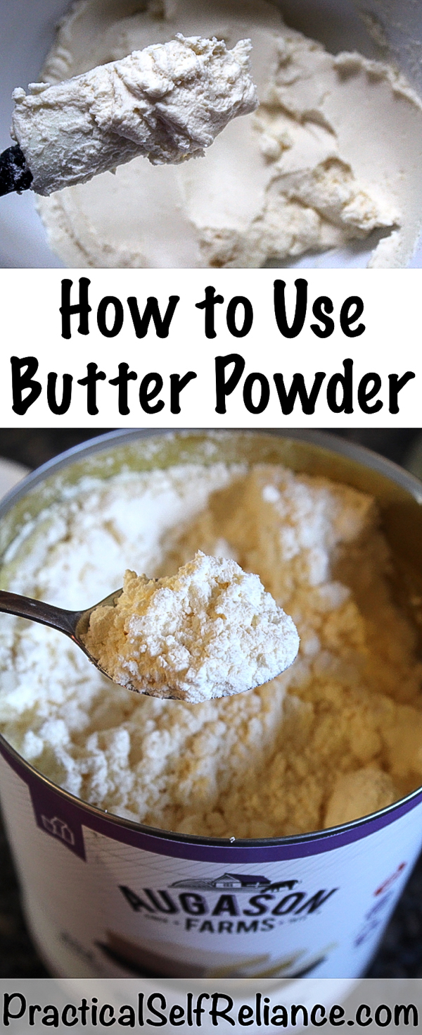 How to Use Butter Powder ~ Cooking from a Prepared Pantry #butter #survivalfood #survivalist #shtf #prepper #preparedness