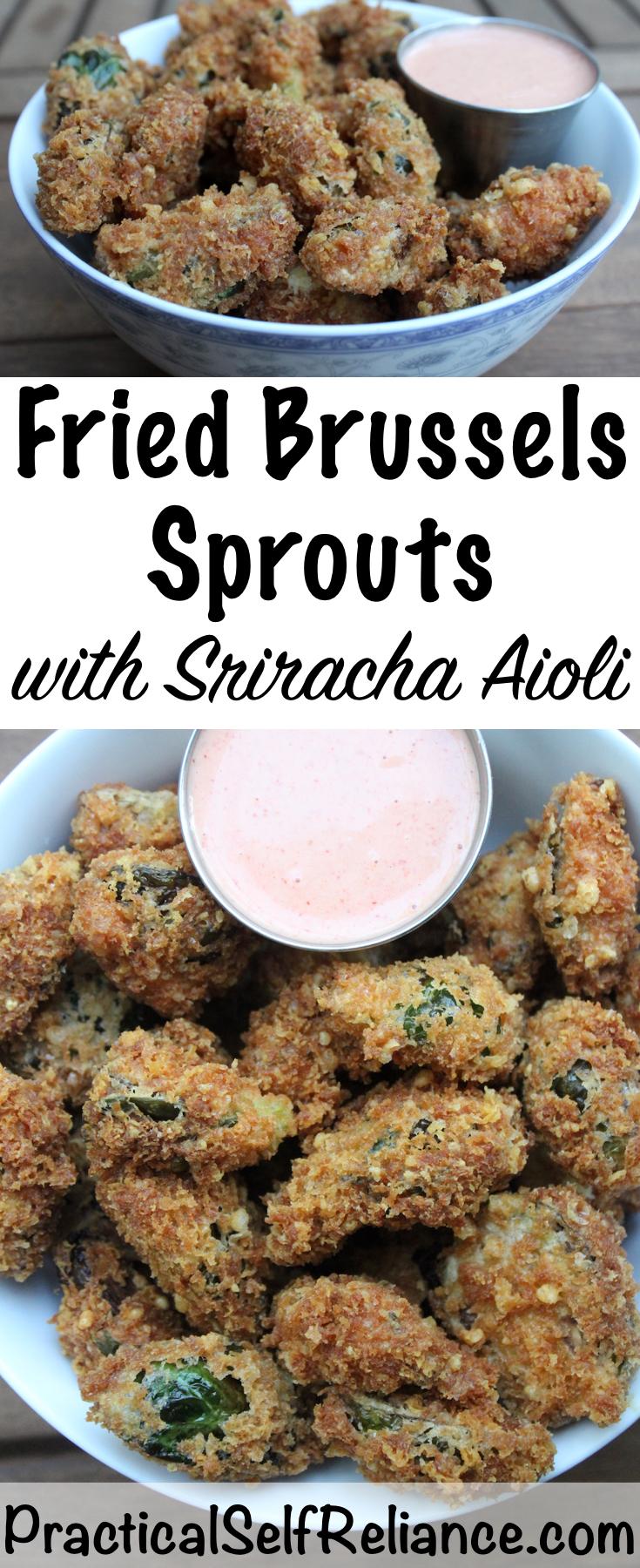 Parmesan & Panko Fried Brussels Sprouts Recipe #brusselssprouts #brusselsprouts  #brusselssproutsrecipes #sriracha #aioli #recipes #friedfood