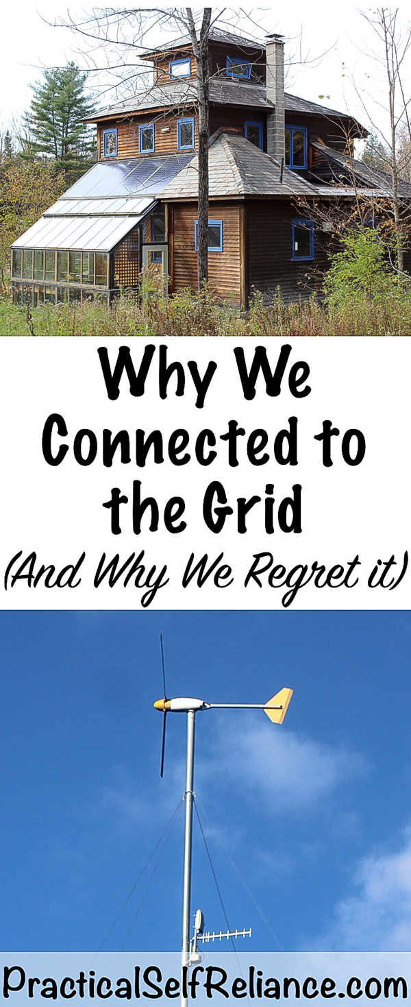Why We Connected to the grid (and why we regret it) #offgrid #homesteading #selfsufficiency #prepper #preparedness #offgridliving #emergencypreparedness
