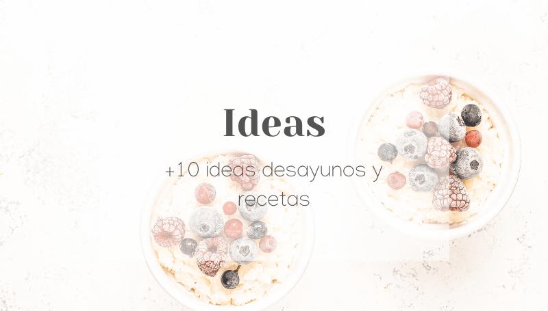 ideas de desayunos y recetas