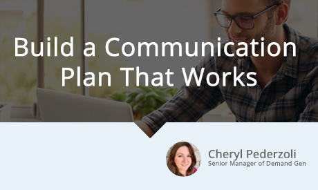 Build a Communication Plan that Works