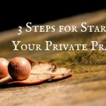 3 Steps for Private Practice