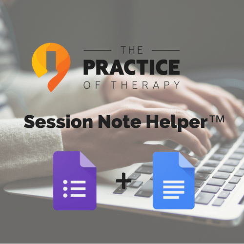 Customize My Clinical Notes | Session Note Helper The Practice Of Therapy