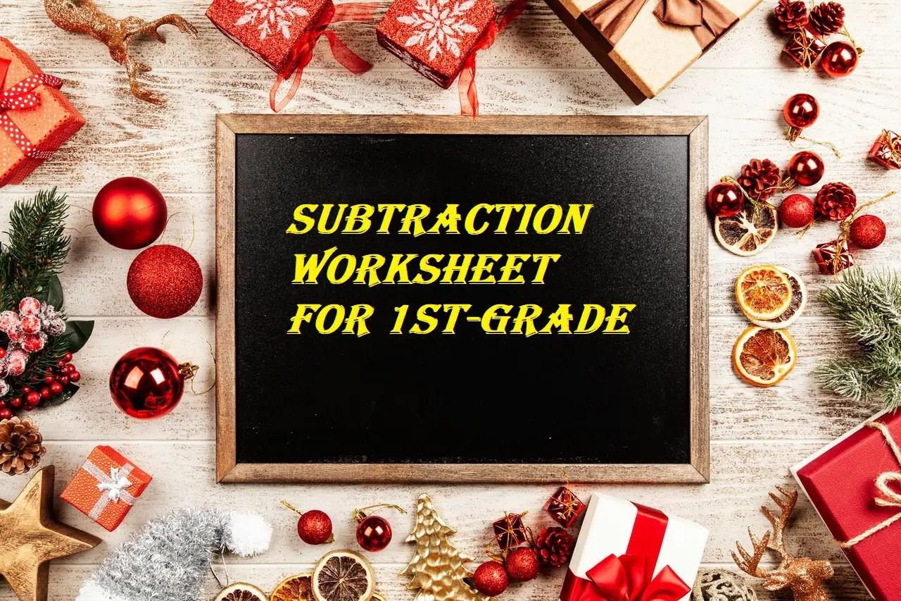 Subtraction Worksheet For 1st Grade Practice Worksheet