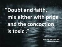 Doubt and Faith Toxic Concoction Mark Buchanan Your God is Too Safe