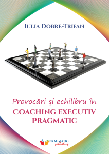 Pragmatic Publishing – Provocari si echilibru in coaching executiv Pragmatic – Coperta1
