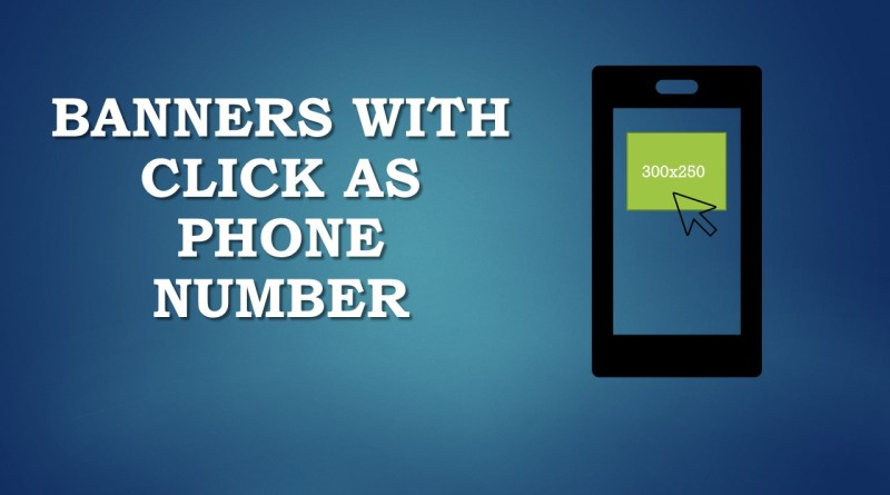 Banners with Click as Phone Number