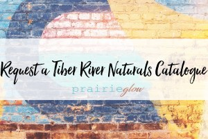 request a tiber river naturals catalogue