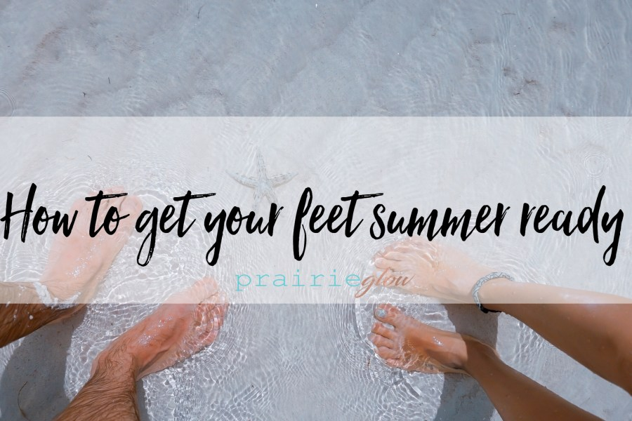 How to get your feet summer ready