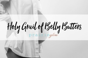 belly butter tiber river naturals praire glow