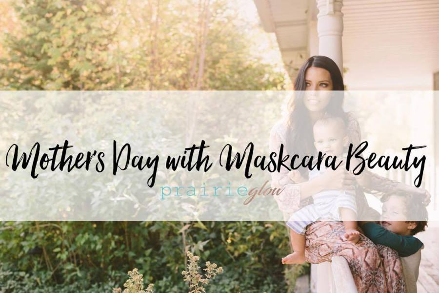 Mother's Day with Maskcara Beauty