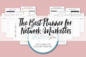 best planner for network marketers prairie glow