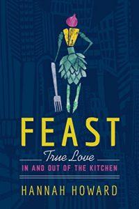 feast by hannah howard
