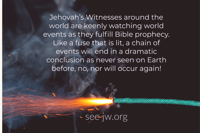 What are Jehovah's Witnesses Eagerly Watching For In World Events?