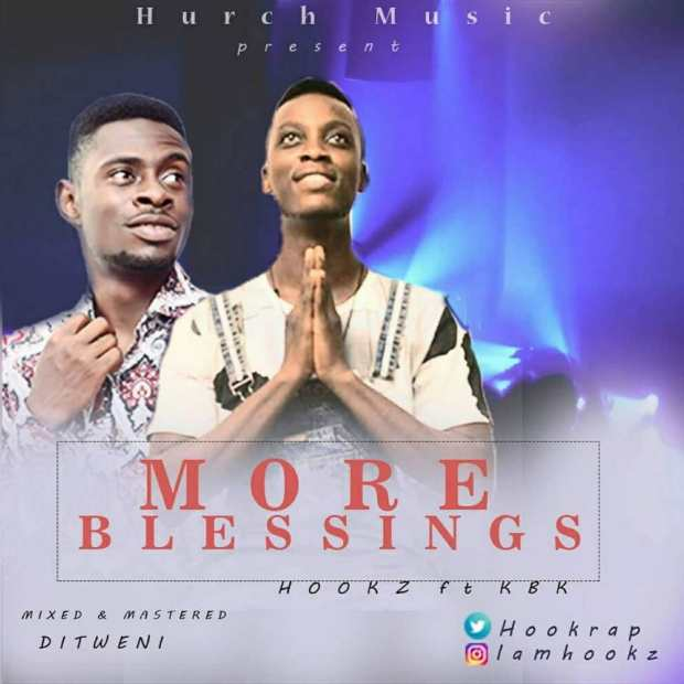 Hookz - More Blessings (Ft. Kbk)