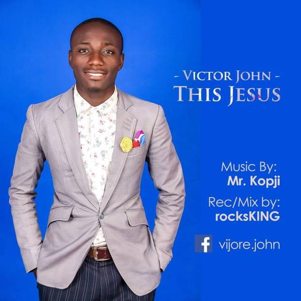 Victor John - This Jesus